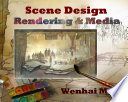 Scene Design  Rendering and Media