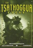 The Tsathoggua Cycle