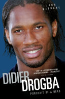Didier Drogba - Portrait of a Hero Pdf/ePub eBook