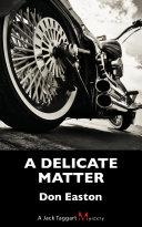 Pdf A Delicate Matter Telecharger