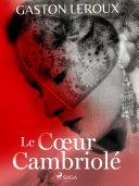 Pdf Le Cœur Cambriolé Telecharger