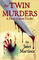 The Twin Murders