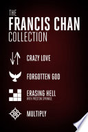 The Francis Chan Collection Book