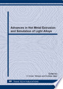 Advances in Hot Metal Extrusion and Simulation of Light Alloys