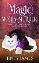 Magic  Mocha and Murder