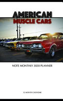 American Muscle Cars Note Monthly 2020 Planner 12 Month Calendar