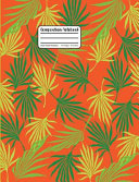 Composition Notebook  Palm Tree Leaf Fronds Wide Ruled Notebook