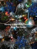 Having a Wonderful Christmas Time Film Guide
