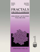 Fractals for the Classroom: Strategic Activities Volume One