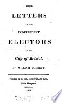 Three Letters To The Independent Electors Of Bristol