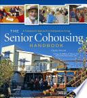 The Senior Cohousing Handbook 2nd Edition