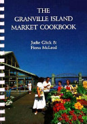 The Granville Island Market Cookbook