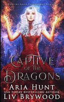 Read Online Captive of the Dragons For Free