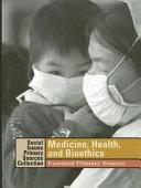 Medicine, Health, and Bioethics