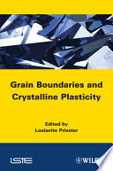 Grain Boundaries And Crystalline Plasticity Book PDF