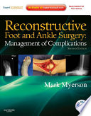Reconstructive Foot And Ankle Surgery Management Of Complications E Book Book PDF
