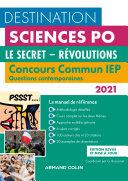 Pdf Destination Sciences Po - Concours commun IEP 2021 - Le secret - Révolutions Telecharger