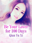 Be Your Lover for 100 Days
