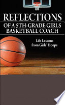 Reflections Of A 5th Grade Girls Basketball Coach