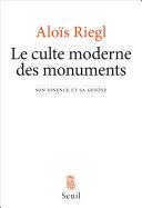 Le Culte moderne des monuments. Son essence et sa genèse