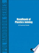 """""""Handbook of Plastics Joining: A Practical Guide"""" by PDL Staff"""