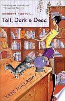 Tall, Dark And Dead.epub