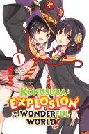 Pdf Konosuba: An Explosion on This Wonderful World!, Vol. 1 (manga) Telecharger