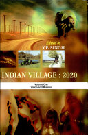Indian Villages 2020 (in 2 Volumes)vision And Mission (vol. 1)strategies And Suggested Development Models