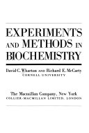 Experiments And Methods In Biochemistry
