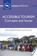 """Accessible Tourism: Concepts and Issues"" by Prof. Dimitrios Buhalis, Dr. Simon Darcy"