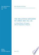 The Millennial Kingdom Of Christ Rev 20 1 10