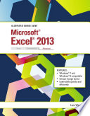 Illustrated Course Guide: Microsoft Excel 2013 Advanced, Spiral bound Version