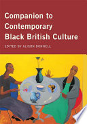 """Companion to Contemporary Black British Culture"" by Alison Donnell"