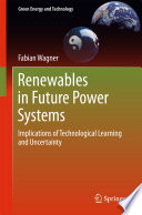 Renewables In Future Power Systems