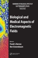 Biological and Medical Aspects of Electromagnetic Fields