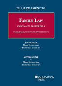 2016 Supplement to Family Law  Cases and Materials  Unabridged and Concise