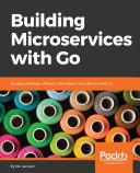 Building Microservices with Go Pdf/ePub eBook