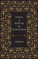 Songs of Mihyar the Damascene