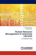 Human Resource Management In University Libraries