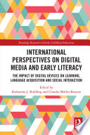 International Perspectives on Digital Media and Early Literacy