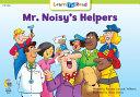 Mr  Noisy s Helpers