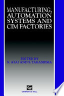 Manufacturing  Automation Systems and CIM Factories
