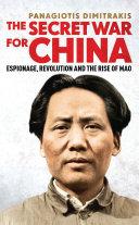 The Secret War for China [Pdf/ePub] eBook