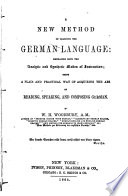 A new method of learning the German language...