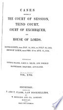 Cases Decided in the Court of Session, Teind Court, Court of Exchequer, and House of Lords