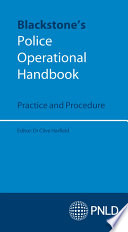 Download Blackstone's Police Operational Handbook: Practice and Procedure Pdf