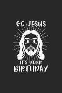 Go Jesus It s Your Birthday