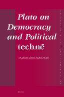 Plato on Democracy and Political technē