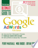 """Ultimate Guide to Google AdWords: How to Access 100 Million People in 10 Minutes"" by Perry Marshall, Mike Rhodes, Bryan Todd"