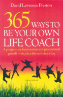 365 Ways To Be Your Own Life Coach